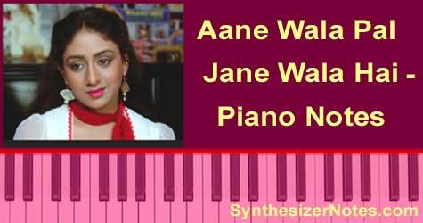 Aane Wala Pal Jane Wala Hai Piano Notes