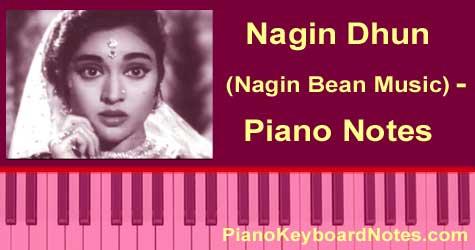 Nagin Dhun Piano Notes