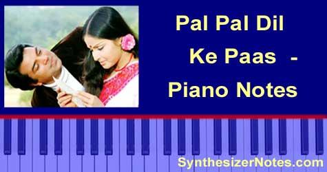 Pal Pal Dil Ke Paas - Piano Notes